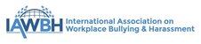 International Association on Workplace Bullying and Harassment