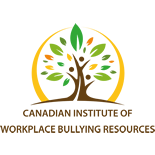 Canadian Institute of Workplace Bullying Resources